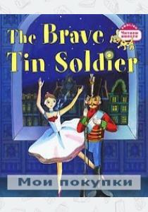 Андерсен Читаем вместе.Стойкий оловянный солдатик.The Brave Tin Soldier