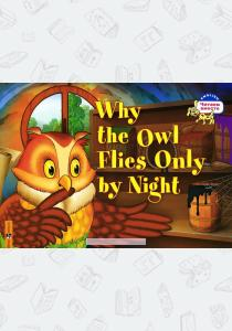 Why the Owl Flies Only By Night / Почему сова летает только ночью