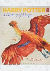 Джоан Роулинг Harry Potter: A History of Magic – The Book of the Exhibition
