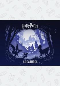 Джоан Роулинг Harry Potter — Creatures: A Paper Scene Book
