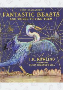 Джоан Роулинг Книга Fantastic Beasts and Where to Find Them (Illustrated Edition)