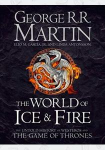 Мартин Д. Книга A Song of Ice and Fire: The World of Ice and Fire