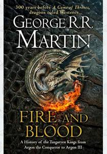 Мартин Д. Книга A Song of Ice and Fire: Fire and Blood HB
