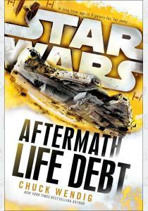 Вендиг Ч. Книга Star Wars: Aftermath: Life Debt (Book 2)
