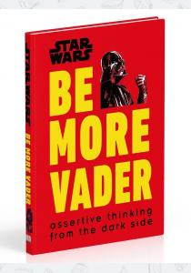 Бловелт К. Книга Star Wars: Be More Vader